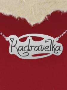 """Сребърно колие с име """"Kadravelka"""""""